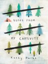 Notes from My Captivity.jpg
