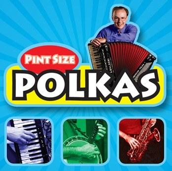 Pint Size Polkas.jpg
